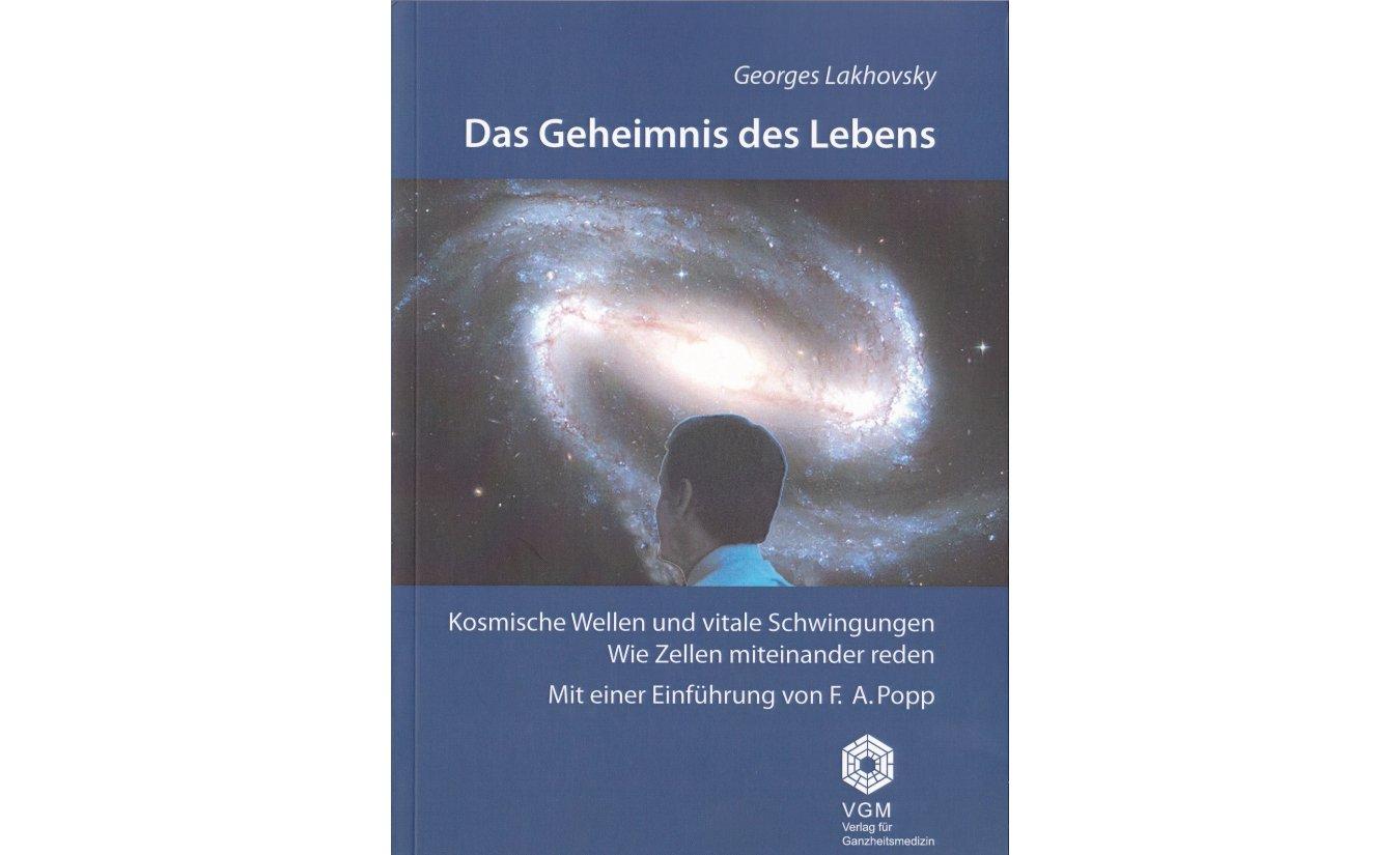 Das Geheimnis des Lebens - Georges Lakhovksy