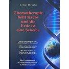 Hirneise*Chemotherapie heilt Krebs und die Erde